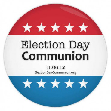 About 300 churches are preparing for a new tradition: Election Day Communion, when people of every political stripe will leave their respective partisan bunkers and line up side by side to receive the sacrament on Election Day.