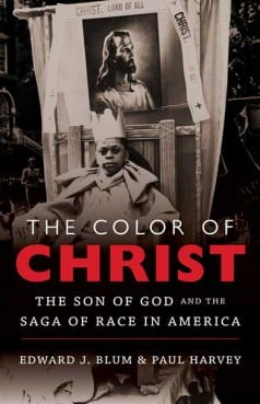 The Color of Christ by Edward J. Blum and Paul Harvey.