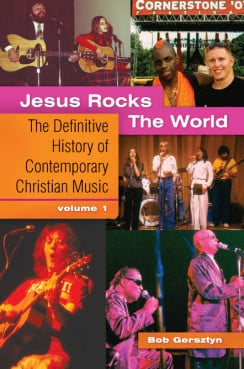 "Bob Gersztyn put together his love of pop music and photography to publish an illustrated, two-volume work titled ""Jesus Rocks the World -- The Definitive History of Contemporary Christian Music.""  Pictured here is the book cover for Volume One. Photo courtesy Bob Gersztyn"