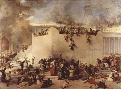 The destruction of the Temple of Jerusalem. Photo courtesy The Yorck Project via Wikimedia Commons/Public Domain