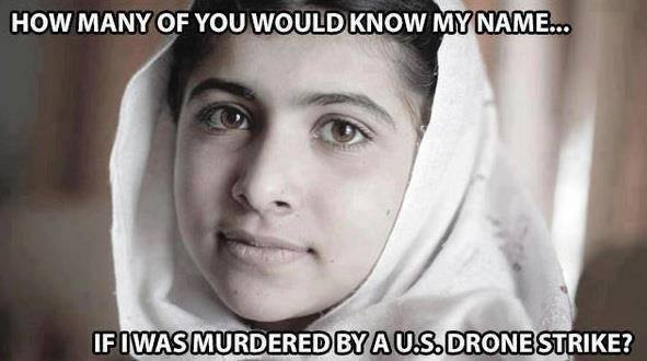 Would we know Malala Yousafzai if she was one of the hundreds of children killed by American drones?