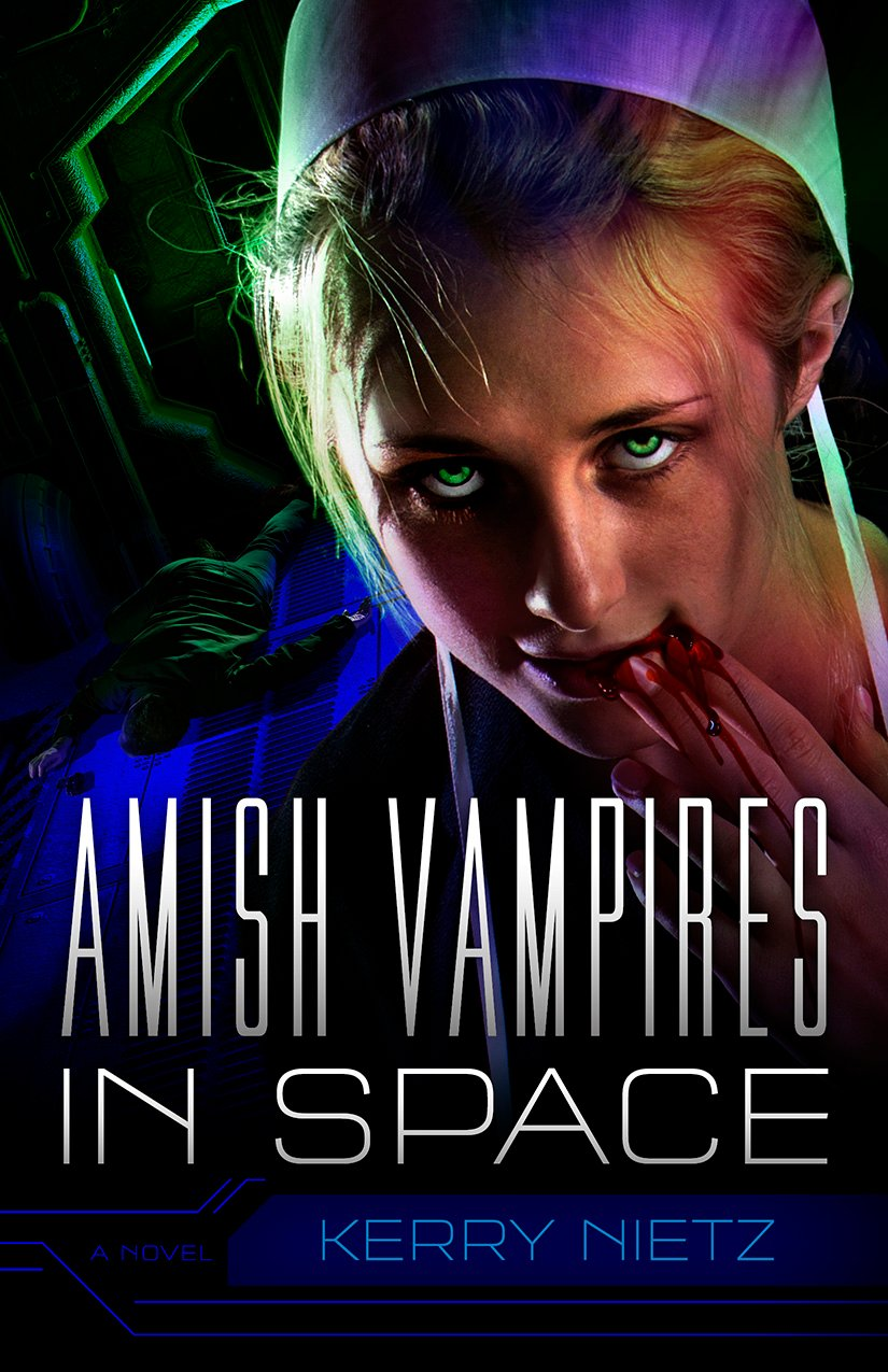 """Cover photo of Kerry Nietz's new book, """"Amish Vampires in Space,"""" features a young woman wearing a bonnet with blood dripping from her lip."""