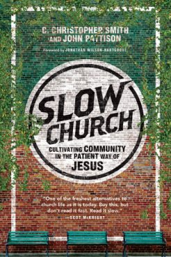"""Slow Church"" book cover photo courtesy of InterVarsity Press."