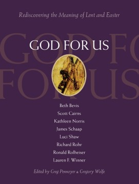 god-for-us-rediscovering-the-meaning-of-lent-and-easter-6