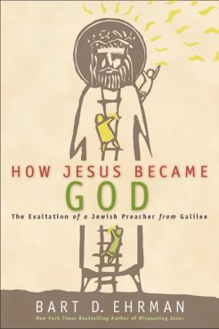 """How Jesus Became God"" by Bart D. Ehrman. Photo courtesy of HarperOne"