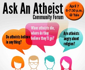 """""""Ask an Atheist"""" Community Forum at Yale."""