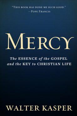 """Mercy"" by Walter Kasper. Photo courtesy of Paulist Press"