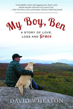 """""""My Boy, Ben: A Story of Love, Loss and Grace"""" by David Wheaton. Book cover photo courtesy of Tristan Publishing"""