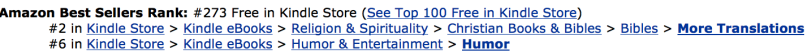 During the five-day promotion, the book went up to the #2 slot in digital Bibles and #6 in humor.