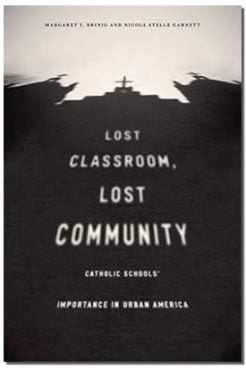 """Lost Classroom, Lost Community,"" book cover courtesy of Notre Dame"