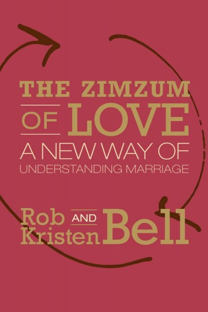 """The Zimzum of Love"" by Rob and Kristen Bell. Photo courtesy of HarperOne"