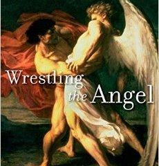 Wrestling the Angel