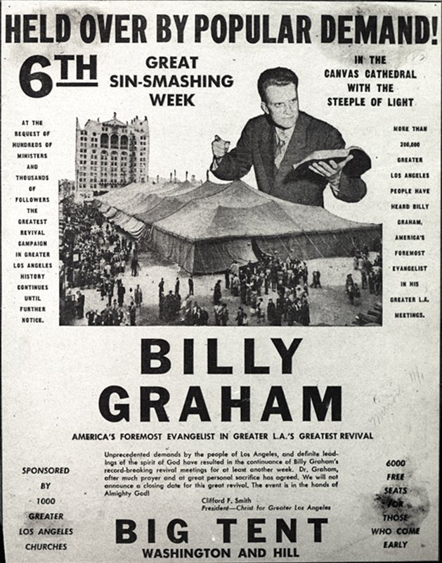 "*ATTN: DO NOT PUBLISH THIS PHOTO!* Billy Graham's 1949 crusade in Los Angeles was originally planned for three weeks but ballooned to six with media attention -- and famous conversions. Poster image courtesy of the Billy Graham Evangelistic Association *Note to Eds: This photo can ONLY be republished with the story ""RNS-GRAHAM-LA"" written by Cathy Grossman and published on December 9, 2014."
