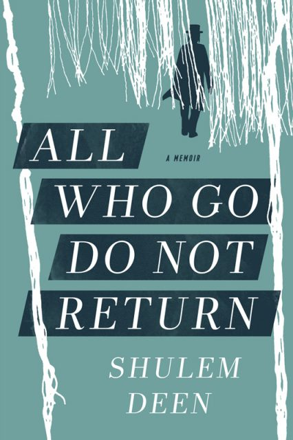 """Book cover of """"All Who Go Do Not Return,"""" by Shulem Deen. Photo courtesy of Graywolf Press"""