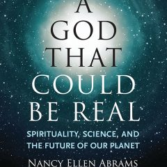 """A God That Could Be Real,"" by Nancy Ellen Abrams. Photo courtesy of Beacon Press"
