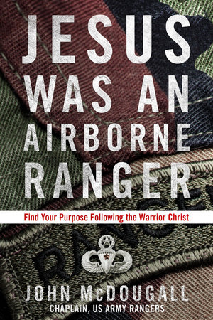 Book cover of 'Jesus Was an Airborne Ranger,' by Army chaplain John McDougall. Photo courtesy of Penguin Random House books.