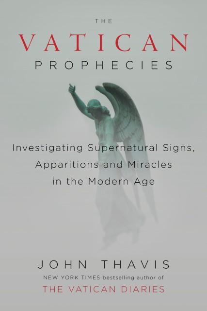 """The Vatican Prophecies"" by John Thavis. Photo courtesy of John Thavis"