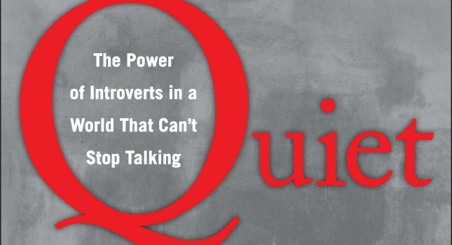 "The 2013 book ""Quiet,"" by Susan Cain."