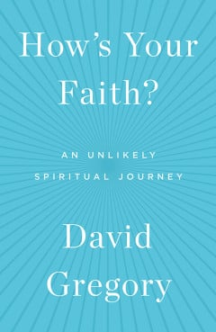 """How's Your Faith?"" by David Gregory. Photo courtesy of Simon & Schuster"