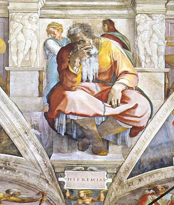 Jeremiah, as depicted by Michelangelo on the ceiling of the Sistine Chapel