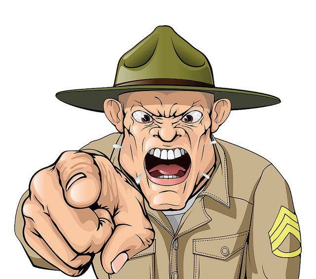 Angry Drill Sergeant - courtesy of KolQuestion via Flickr