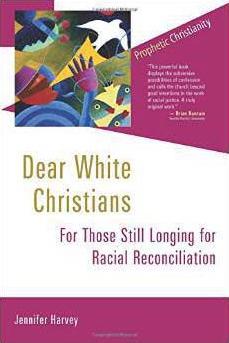"""""""Dear White Christians,"""" by Jennifer Harvey. Photo courtesy of Jennifer Harvey"""