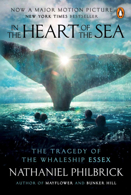 """""""In the Heart of the Sea,"""" by Nathaniel Philbrick. Book cover photo courtesy of Penguin Random House"""