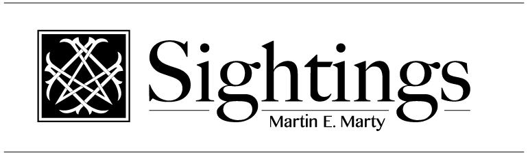 Sightings: Martin E. Marty