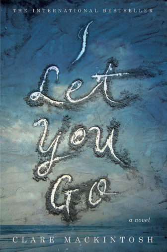 i-let-you-go-clare-mackintosh-may-3