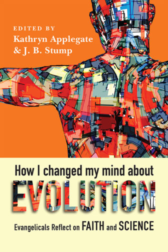 """How I Changed My Mind About Evolution"" by Kathryn Applegate and J.B. Stump"