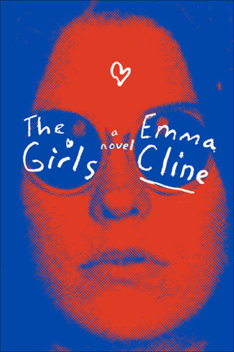 """The Girls"" by Emma Cline. Photo courtesy of Random House"