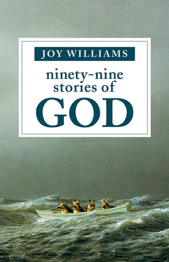 """Ninety-nine Stories of God,"" by Joy Williams, artwork by Michael Sowa, cover design by Diane Chonette. Photo courtesy of Tin House"