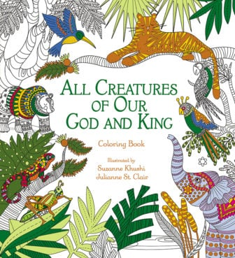 """All Creatures of Our God and King"" coloring book. Photo courtesy of Zondervan and Thomas Nelson Bibles"