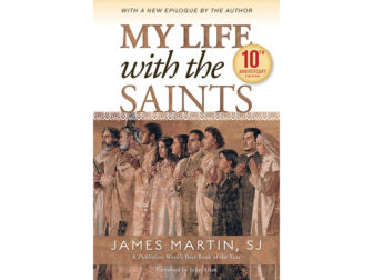 """""""My Life with the Saints"""" is a spiritual memoir by the Rev. James Martin, a Jesuit priest. Cover art courtesy of Loyola Press"""