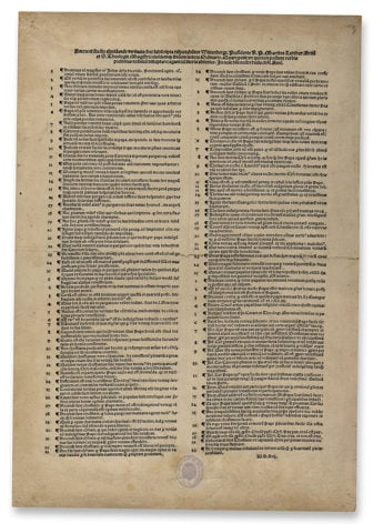 Martin Luther, The Ninety-Five Theses (broadside). Photo courtesy of the Morgan Library & Museum