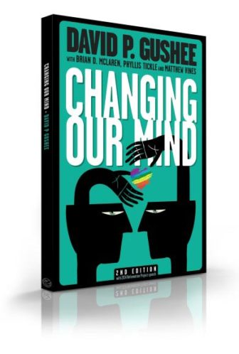 """Changing Our Mind"" by David Gushee"