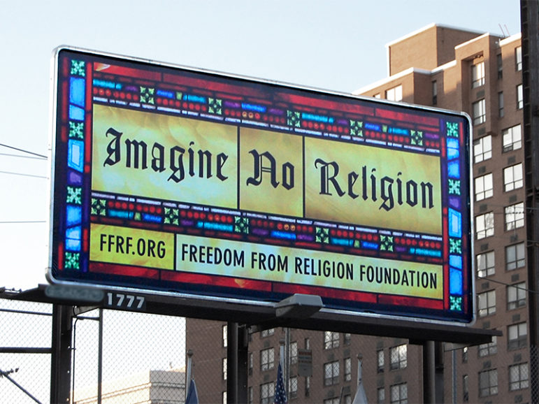 A billboard sponsored by the Freedom From Religion Foundation in Harrisburg, Pa. Photo courtesy of Creative Commons
