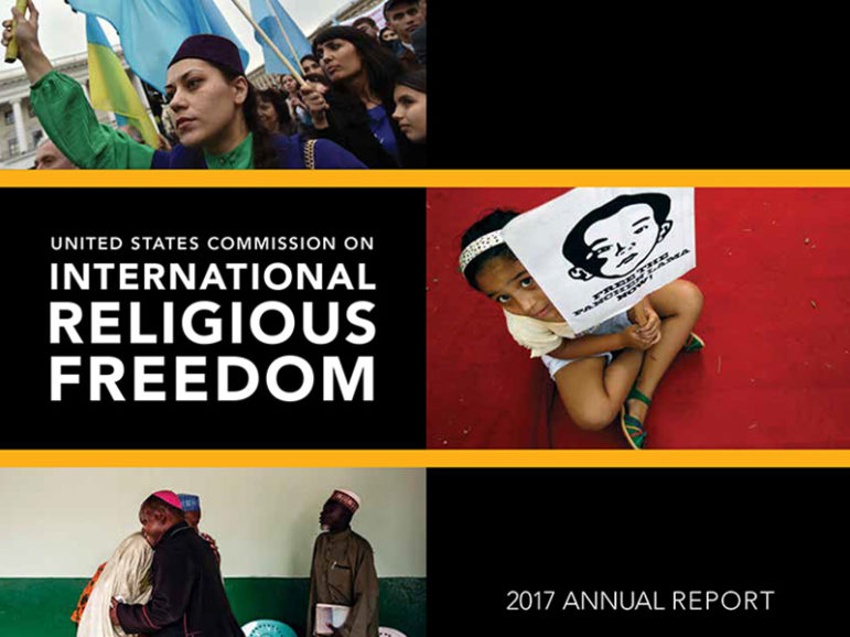 """""""United States Commission on International Religious Freedom: 2017 Annual Report.""""  Image courtesy of USCIRF"""