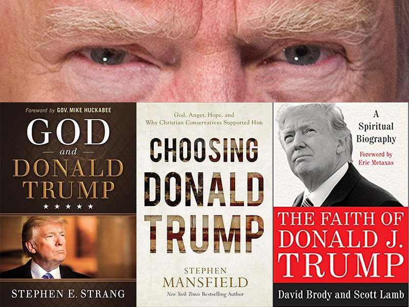debe9ce68 3 new books analyze Trump's faith and his faithful followers ...