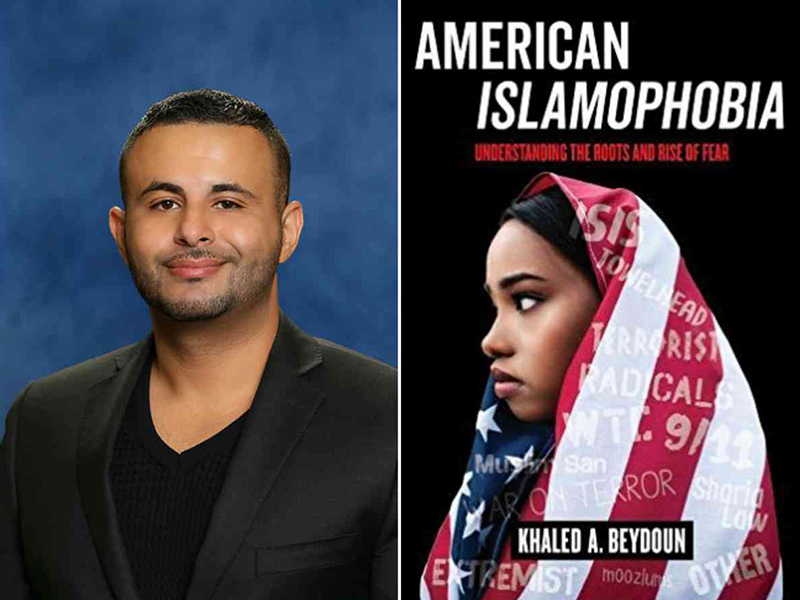 """Author Khaled Beydoun and his book, """"American Islamophobia: Understanding the Roots and Rise of Fear."""" Images courtesy of University of California Press"""