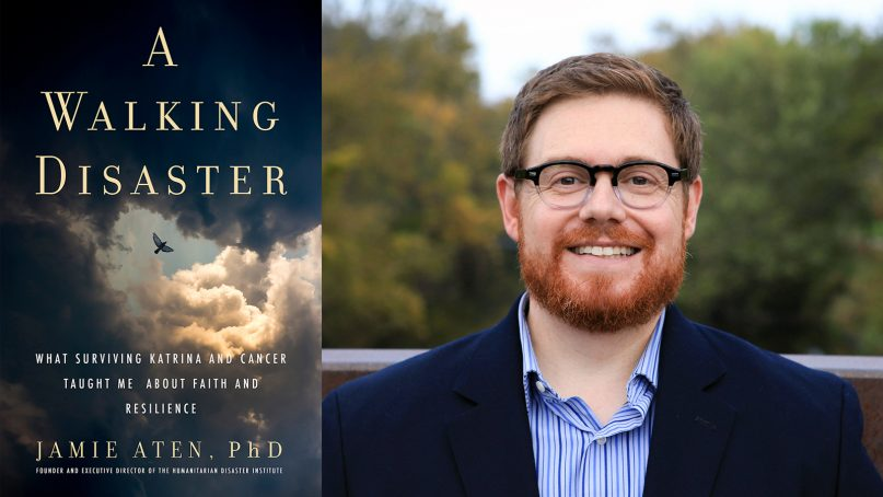 """""""A Walking Disaster: What Surviving Katrina and Cancer Taught Me About Faith and Resilience"""" and author Jamie Aten. Images courtesy of Templeton Press"""