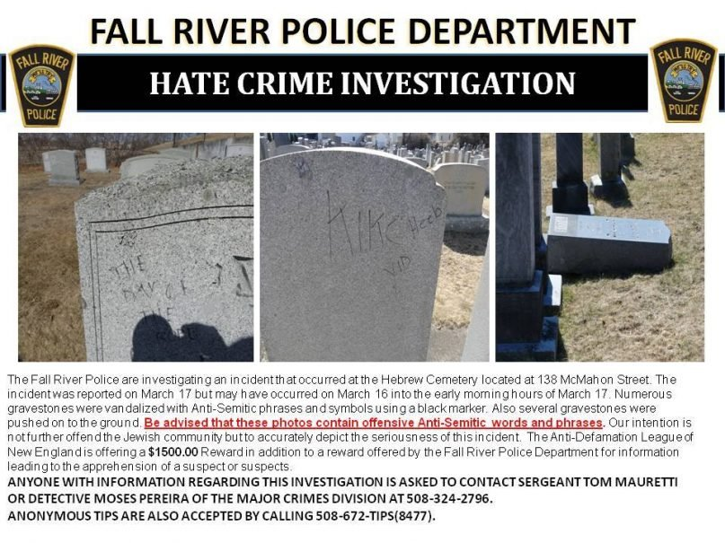 The Fall River, Mass., Police Department opened a hate crime investigation in response to vandalism at a Jewish cemetery. Courtesy Fall River Police Department.