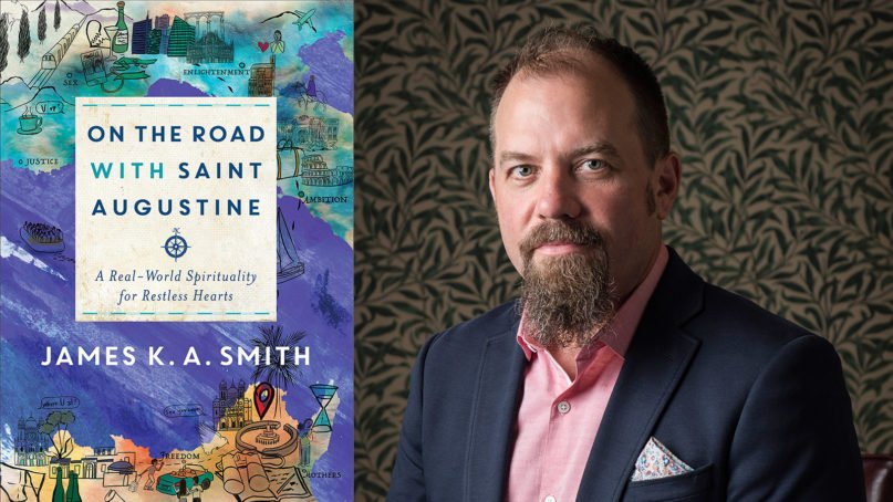 """""""On the Road with St. Augustine"""" and author James K.A. Smith. Courtesy images"""