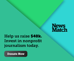 2019 NewsMatch Campaign: This Story Can't Wait! Donate.