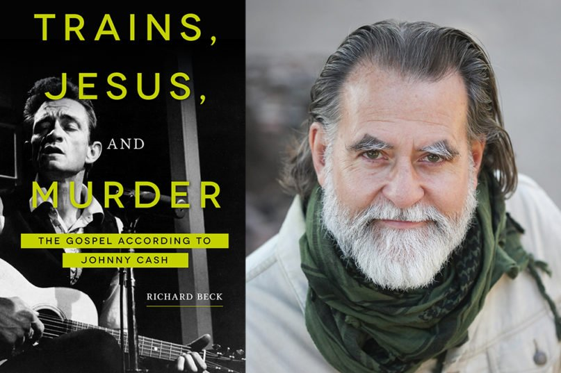 """""""Trains, Jesus, and Murder: The Gospel According to Johnny Cash"""" and author Richard Beck. Courtesy images"""