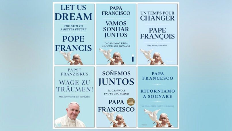 """Covers of """"Let Us Dream: The Path to a Better Future"""" in different languages. Courtesy of Vatican News"""