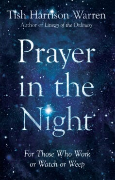 """Prayer in the Night"" by Tish Harrison Warren. Courtesy image"