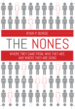 """""""The Nones: Where They Came From, Who They Are, And Where They Are Going"""" by Ryan P. Burge. Courtesy image"""