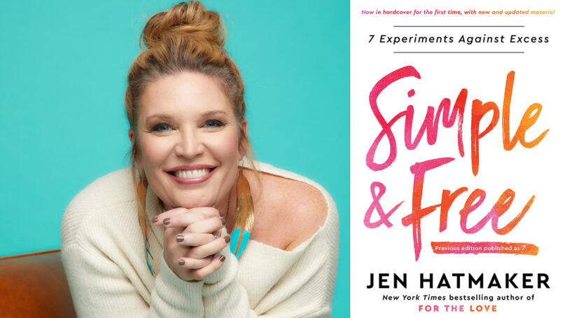 """Author Jen Hatmaker and her book, """"Simple and Free."""" Courtesy images"""