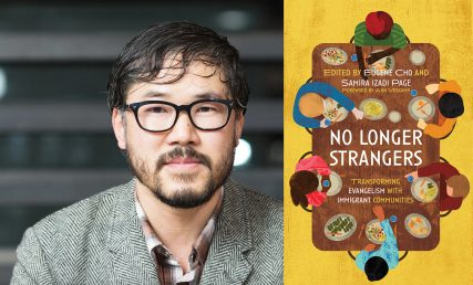 """Eugene Cho, author and Founder of One Day's Wages and a book he edited, """"No Longer Strangers: Transforming Evangelism with Immigrant Communities."""" Image courtesy of eugenecho.com and Amazon"""
